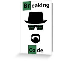 Breaking Code - Black/Green on White Bad Parody Design for Hackers Greeting Card