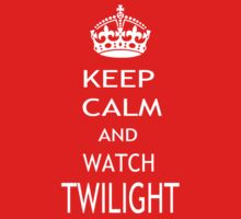 KEEP CALM AND WATCH TWILIGHT  by pharmacist89
