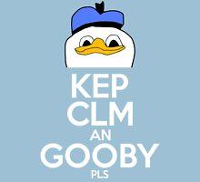 Kep Clm an Gooby Pls Unisex T-Shirt