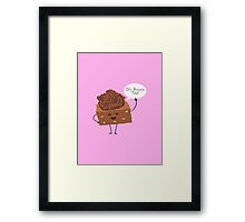 BROWNIE TIME! Framed Print