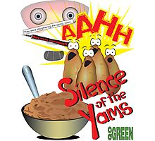 Silence of the Yams Photographic Print