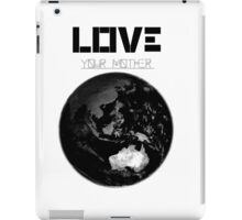 Love Your Mother iPad Case/Skin