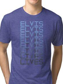 Elvis Lives Tri-blend T-Shirt