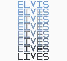 Elvis Lives Unisex T-Shirt