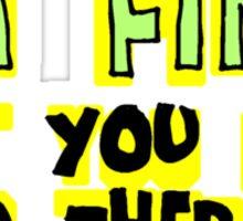 I'M FINE! Sticker