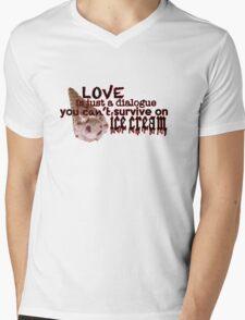 Love is Just a Dialogue T-Shirt