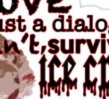 Love is Just a Dialogue Sticker
