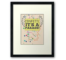 Confetti, It's a Parade! Framed Print