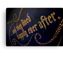 ...And They Lived Happily Ever After Canvas Print