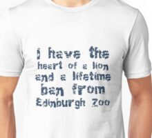 I Have The Heart of A Lion And A Lifetime Ban Unisex T-Shirt