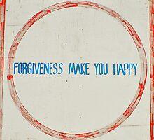 Forgiveness Make You Happy by AHigginsPhoto