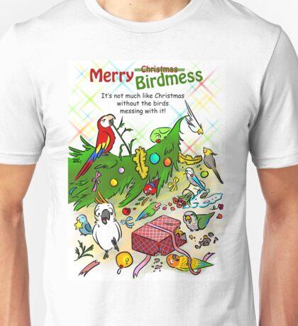 Merry birdmess Unisex T-Shirt