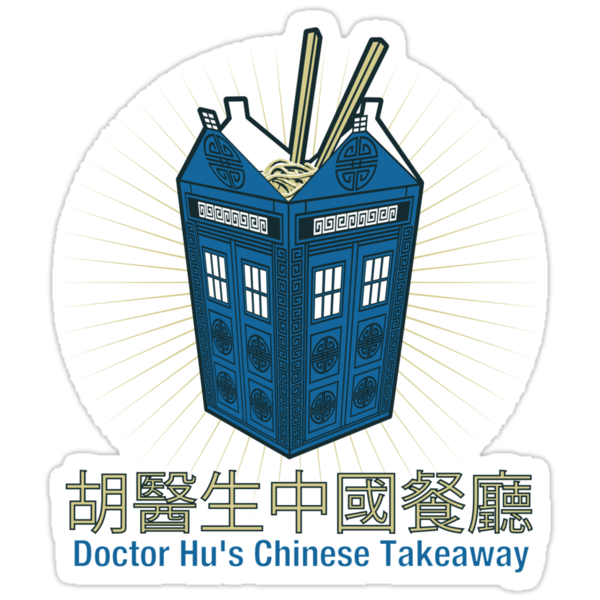 Dr Hu's Chinese Takeaway (Dr Who) by Chuffy