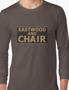 Eastwood and Chair Long Sleeve T-Shirt