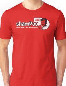 Shampoo: Not a Sham! T-Shirt