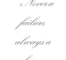Never a failure, always a lesson - Rihanna by Thewaitisova