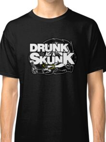 Drunk like a Skunk (Black Background) Classic T-Shirt