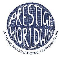 prestige worldwide by winterman199