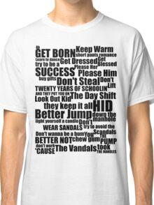 Subterranean Homesick Blues (Black text) Classic T-Shirt