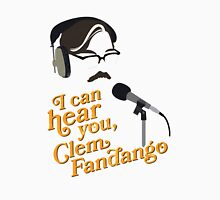 "Toast of London - ""I can hear you, Clem Fandango"" T-Shirt"