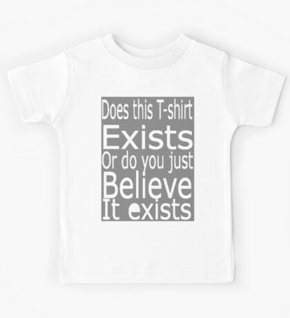 Does this t-shirt exists Kids Tee