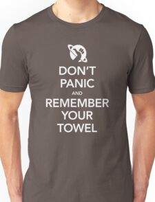 Don't Panic and Remember Your Towel Unisex T-Shirt