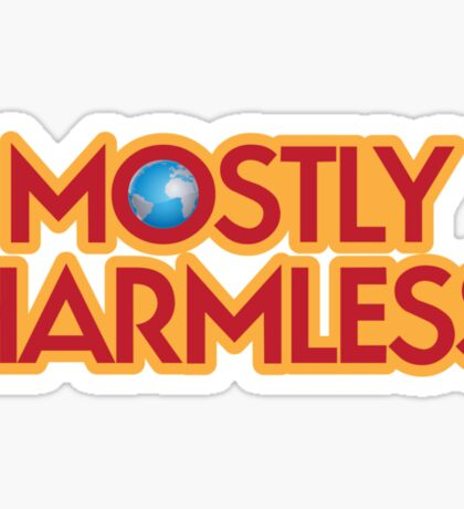 Mostly Harmless Sticker