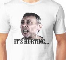 Michael Rosen - It's Hurting Unisex T-Shirt