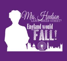 Sherlock - Mrs. Hudson Leave Baker St? (White)  by rideqhs