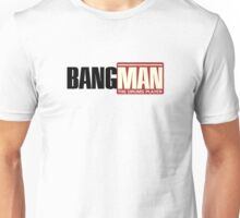 Bangman The Drums Player Unisex T-Shirt