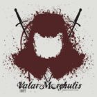 Valar Morghulis by TheRift