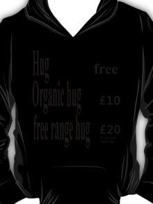 price of a hug T-Shirt