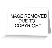 FUNNY: Image removed due to copyright  Greeting Card