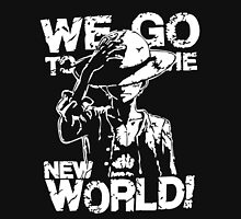 We Go To The New World! Unisex T-Shirt