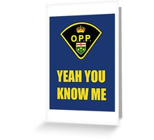 You down with OPP? Greeting Card