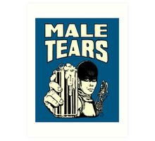 Male Tears: Imperator Furiosa Art Print