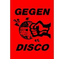 Gegen Disco (black + red) Photographic Print