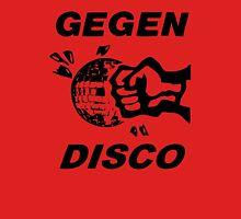 Gegen Disco (black print) Unisex T-Shirt