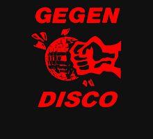 Gegen Disco (red print) Unisex T-Shirt