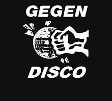 Gegen Disco (white print) Unisex T-Shirt