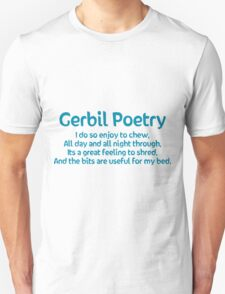 Gerbil Poetry - Shredding Bedding Unisex T-Shirt