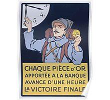 Chaque piéce dor apporté á la banque avance dune heure la victoire finale Poster