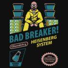 BAD BREAKER! by DREWWISE