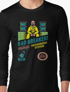 BAD BREAKER! Long Sleeve T-Shirt