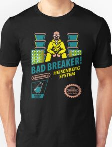 BAD BREAKER! Unisex T-Shirt