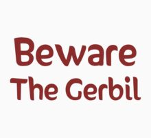 Beware the Gerbil Kids Tee