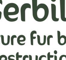 Gerbils Fur Balls of Destruction Sticker