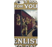 Theres room for you Enlist to day 305 iPhone Case/Skin