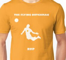 Robin Van Persie!! The Flying Dutchman! Unisex T-Shirt