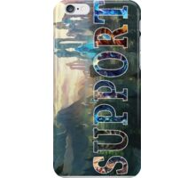 Support Phone Cases iPhone Case/Skin